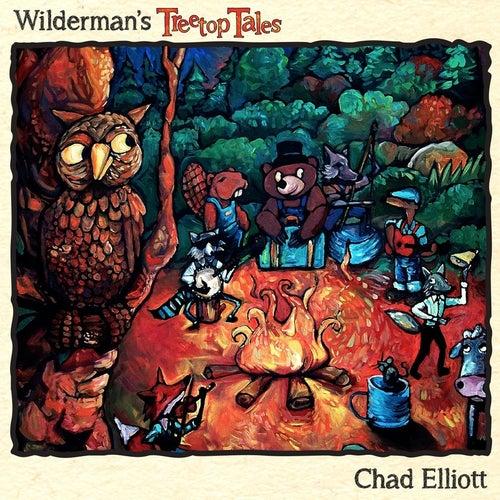 Wilderman's Treetop Tales by Chad Elliott