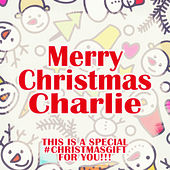 Merry Christmas Charlie - A Special #christmasgift for You von Various Artists