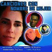 Canciones Con Nombre de Mujer von Various Artists