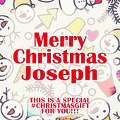 Merry Christmas Joseph - A Special #christmasgift for You von Various Artists