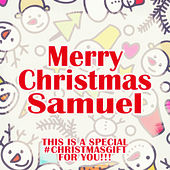Merry Christmas Samuel - A Special #christmasgift for You von Various Artists