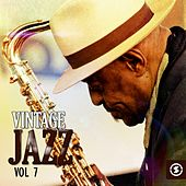 Vintage Jazz, Vol. 7 by Various Artists