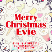 Merry Christmas Evie - A Special #christmasgift for You by Various Artists