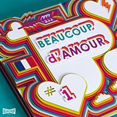 Beaucoup d'amour, vol. 1 von Various Artists