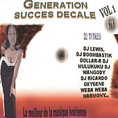 Génération succés décalé : le meilleur de la musique, vol. 1 von Various Artists
