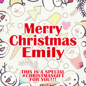 Merry Christmas Emily - A Special #christmasgift for You von Various Artists