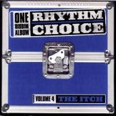 The Itch Riddim, Vol. 4 (Rhythm Choice) by Various Artists