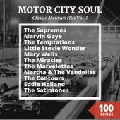 Classic Motown Hits, Vol. 1 (Motor City Soul) de Various Artists