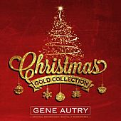 Christmas Gold Collection by Gene Autry