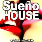 Sueño House de Various Artists