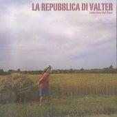 La Repubblica di Valter de Various Artists