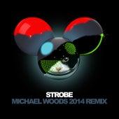 Strobe (Michael Woods 2014 Remix) by Deadmau5