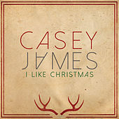 I Like Christmas by Casey James
