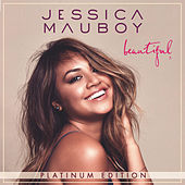 Beautiful (Platinum Edition) by Jessica Mauboy