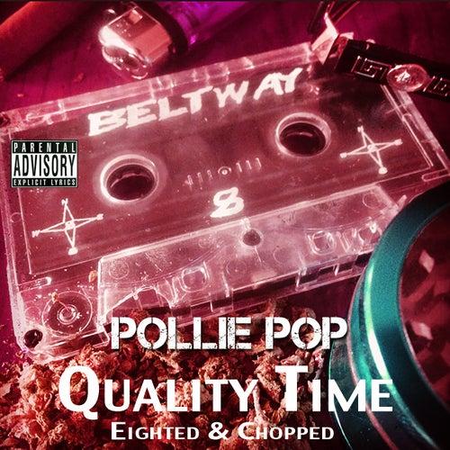 Quality Time by Pollie Pop
