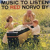 Music to Listen to Red Norvo By de Red Norvo