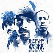 Snoop Dogg Presents: That's My Work Vol. 5 (Deluxe Edition) de Tha Dogg Pound