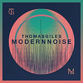 Modern Noise by Thomas Giles