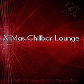 X-Mas Chillbar Lounge by Various Artists
