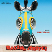 Racing Stripes de Mark Isham