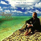 Beggar On A Beach of Gold by Mike + the Mechanics
