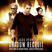 Jack Ryan: Shadow Recruit by Patrick Doyle