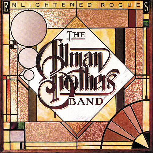 Enlightened Rogues by The Allman Brothers Band