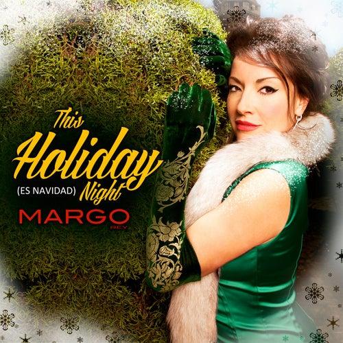 This Holiday Night (Es Navidad) by Margo Rey