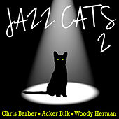 Jazz Cats, Vol. 2 - Chris Barber, Acker Bilk and Woody Herman by Various Artists