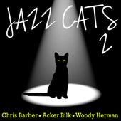 Jazz Cats, Vol. 2 - Chris Barber, Acker Bilk and Woody Herman de Various Artists