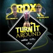 Turn It Around - Single by RDX