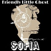 Friendly Little Ghost de Sofia