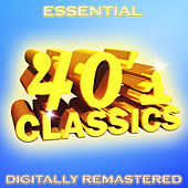 Essential 40s Classics - Digitally Remastered by Various Artists