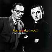 Roche & Aznavour - First Recordings de Charles Aznavour
