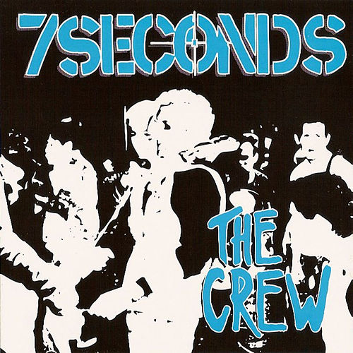 The Crew & 6 Live Tracks by 7 Seconds