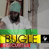 Insecurities by Bugle