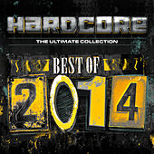 Hardcore The Ultimate Collection Best Of 2014 de Various Artists