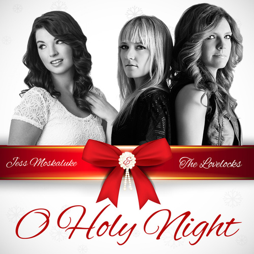 O Holy Night by Jess Moskaluke