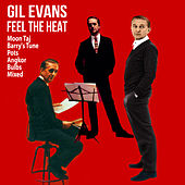 Feel the Heat de Gil Evans