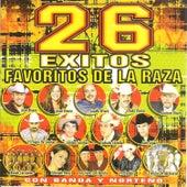 26 Exitos Favoritos de la Raza de Various Artists