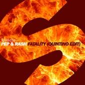 Fatality (Quintino Edit) von Pep & Rash