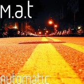 Automatic von MaT