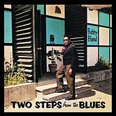 Two Steps From The Blues by Bobby Blue Bland