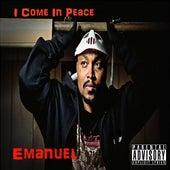I Come in Peace de Emanuel