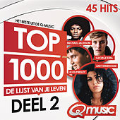 Qmusic Top 1000 - deel 2 (2014) van Various Artists