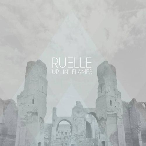 ruelle up in flames