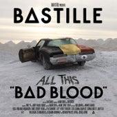 All This Bad Blood (Belgian Edition) de Bastille