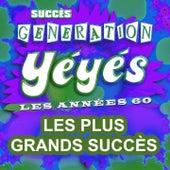 Génération yéyés (Les plus grands succès des années 60) von Various Artists