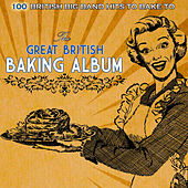 The Great British Baking Album by Various Artists