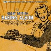 The Great British Baking Album von Various Artists